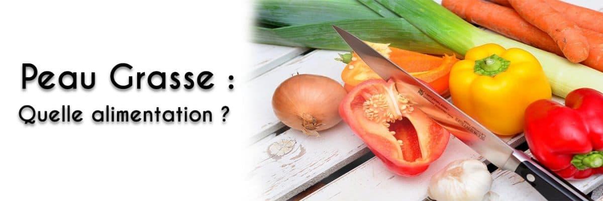 Alimentation : Les aliments qui sont à proscrire pour les personnes ayant la peau grasse!